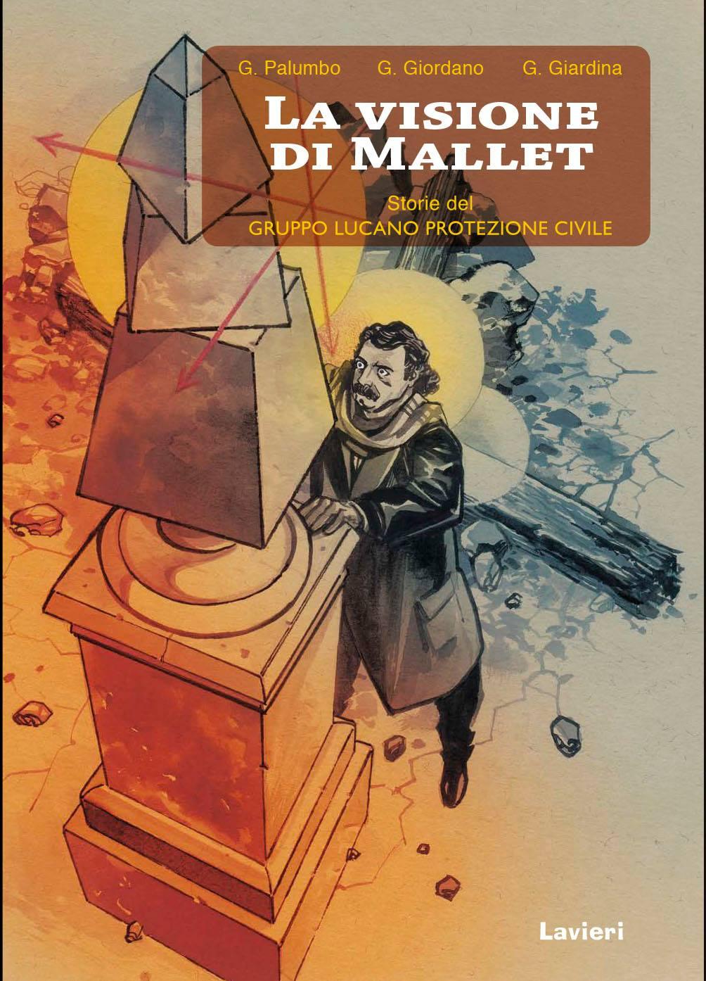 La Visione di Mallet per il Gruppo Lucano Protezione Civile