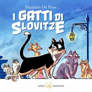 I gatti di Slovitze per Editrice Universosud